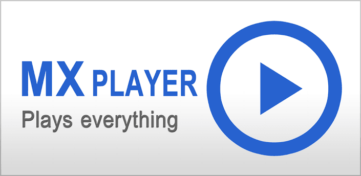 MX Player android ام اكس بلاير للاندرويد